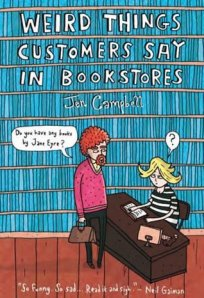 Weird Things Customers Say in Bookstores