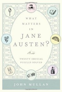 what-matters-in-jane-austen-john-mullan-2013-x-2001