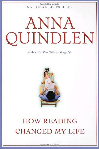 anna quindlen how reading changed my life essay