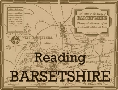 Les Chroniques de Barchester, la saga d'Anthony Trollope Reading-barsetshire
